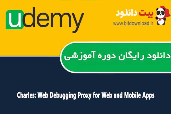 Download Udemy Charles Training: Web Debugging Proxy for Web and