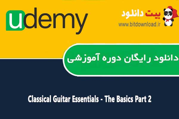 Classical Guitar Essentials - The Basics