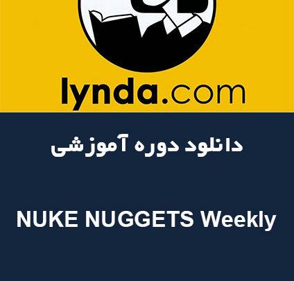NUKE NUGGETS Weekly