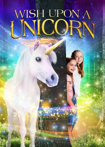 Download the movie Wish Upon A Unicorn 2020